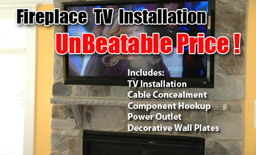 FIREPLACE FLAT SCREEN INSTALLATION